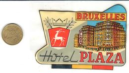 ETIQUETA DE HOTEL  - HOTEL PLAZA  -BRUXELLES  (BRUSELAS ) - Hotel Labels