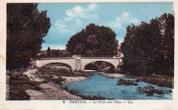 84Vn   84 Pertuis Pont Sur L'Eze (pas Courante Colorisée) - Pertuis