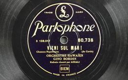 78 Trs - PARLOPHONE B.138.017/018 - Orchestre Hawaïen Gino BORDIN - Vieni Sul Mar ! Et Cara Piccina ! - Bon Etat - 78 Rpm - Gramophone Records