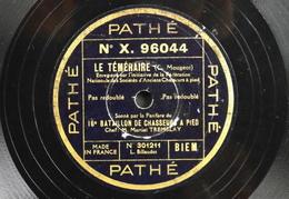 78 Trs - PATHE N° X. 96044 - Fanfare Du 16e Bataillon De Chasseurs à Pied - Le Téméraire Et La Protestation - Bon Etat - 78 T - Disques Pour Gramophone