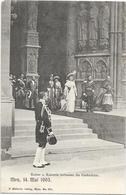 METZ (57) Kaiser Kaiserin Sortie De La Cathédrale 1903 Belle Animation - Metz