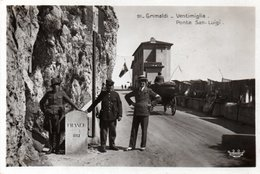 GRIMALDI-VENTIMIGLIA-PONTE SAN-LUIGI -1930 - Dogana