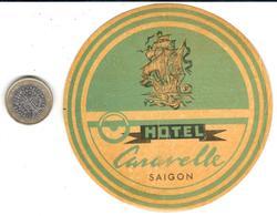 ETIQUETA DE HOTEL   HOTEL CARAVELLE  -SAIGON  -VIETNAM - Etiquetas De Hotel