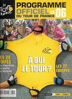 PROGRAMME OFFICIEL DU TOUR 2006 TOUR DE FRANCE CYCLISME ARMSTRONG ULLRICH - Sport