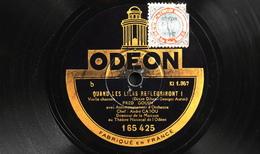 78 Trs - ODEON 165.425 - Fred GOUIN - Quand Les Lillas Refleuriront Et La Pavane - Bon Etat - 78 T - Disques Pour Gramophone