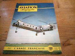 156/AVIATION MAGAZINE N° 89 Piasecki H 21 , L Annee Francaise - Luftfahrt & Flugwesen
