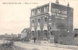 CPA 62 -  MERLIMONT PLAGE, Hotel De La Gare - Francia