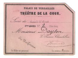 Palais Versailles, Théâtre De La Cour !! Rare Carton D'invitation, Signé Chambellan Félix-Marnès Baciocchi, Napoléon III - Toegangskaarten