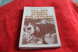 Carnet De Route D'un Artilleur 1914-19 - 1914-18