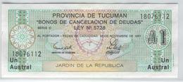 ARGENTINA Tucuman Province 1991 1 Austral UNC - Argentina