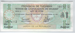 ARGENTINA Tucuman Province 1991 1 Austral UNC - Argentine