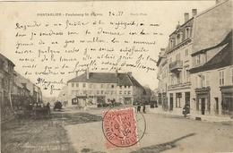 PONTARLIER - Faubourg ST. Pierre   158 - Pontarlier