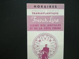 HORAIRES DE LA COMPAGNIE GÉNÉRALE TRANSATLANTIQUE FRENCH LINE ANTILLES FRANCE ANNÉE 1957 Lot 3 Objets - Europe