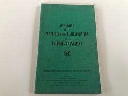 Au SERVICE De La PROTECTION Et De L'AMELIORATION Des CULTURES FRANÇAISES - 1947 - Scienza