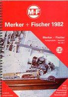 Catalogue MERKER + FISCHER M+F DJH 1982 Fertigmodelle +Bausätze HO O OO S 1- En Allemand, Anglais Et Néerlandais - Books And Magazines