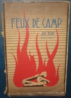 FEUX DE CAMP.Jan Doat.Dessins De Forest.94 Pages - Scoutisme