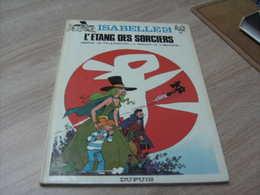 Will Isabelle 6 Edition Cartonnée Originale L'étang Des Sorciers - Isabelle