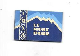 10771 - Petit Calendrier 1928 : LE MONT DORE, - Small : 1921-40