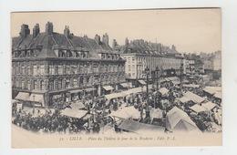 59 - LILLE / PLACE DU THEATRE LE JOUR DE LA BRADERIE - Lille