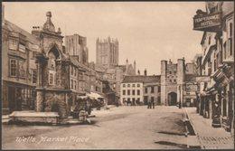 Market Place, Wells, Somerset, C.1910s - Phillips Postcard - Wells