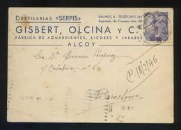 Alicante. Alcoi. TP Comercial *Destilerías Serpis* Circulada 1945. - Alicante