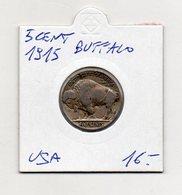 Stati Uniti - 5 Centesimi - 1915 - Buffalo - Argento - (FDC9714) - Stati Uniti