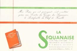 """Buvard """" La Séquanaise """" ( Pliures,taches  21 X 13.5 Cm ) - Bank & Insurance"""