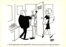 Jacques FAIZANT - Je Ne Peux Pas Vous Augmenter, Mais Je Vous Autorise à M'appeler Robert - Faizant