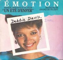45 TOURS DEBBIE DAVIS FRANCEVAL 741001 BOF UN ETE D ENFER EMOTION / BLACK LAGON 1984 - Soundtracks, Film Music