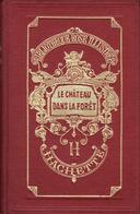 Bibliothèque Rose Illustrée Le Château Dans La Forêt - Livres, BD, Revues