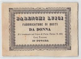"0009 ""NOVARA - BARENGHI LUIGI FABBRICATORE DI BUSTI DA DONNA - CORSO DI PORTA TORINO IN NOVARA"" BIGLIET. DA VISITA ORIG. - Cartes De Visite"