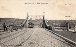 SERAING LE PONT VU DE FACE (TRAIN) - Seraing