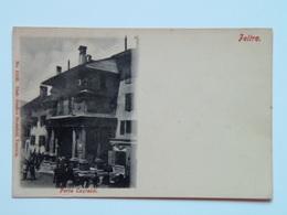 Belluno 126 Feltre Animata 1900 - Belluno