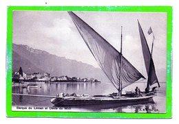Barque Du Léman Et Dents Du Midi - Kleinformat - Petit Format - GE Ginevra