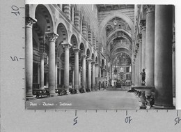 CARTOLINA VG ITALIA - PISA - Duomo - Interno - 10 X 15 - ANN. 1957 - Pisa