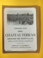 8196 - Château Ferran 1950 Graves De Martillac - Bordeaux