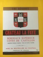 8200 - Château La Faye 1979 Côtes De Castillon - Bordeaux