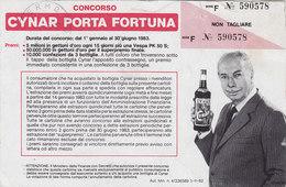 """CONCORSO _ 1983   /  """" CYNAR PORTA FORTUNA """" _ Cartolina Per L'estrazione - Giochi, Giocattoli"""