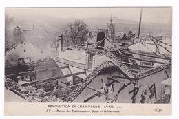 Rare CPA Révolte Des Vignerons De La Champagne En 1911, Ruines Des Etablissements Deutz Et Geldermann - Storia