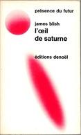 PDF 166 - BLISH, James - L'Oeil De Saturne (BE+) - Présence Du Futur