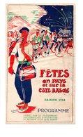 """64 - PAYS BASQUE . PROGRAMME DES """" FÊTES EN PAYS ET SUR LA CÔTE BASQUE """" SAISON 1948 - Réf. N°27F - - Programs"""