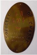 Plaque Société De Chasse De Chantecoq Courtemaux ( Loiret ) - Unclassified