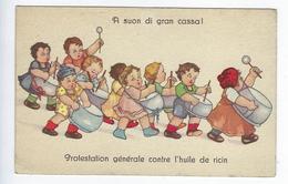 CPA Groupe D'enfants Humoristiques Protestation Générale Contre L'huile De Ricin - Humorous Cards