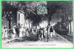 BARBAIRA - LA GARE DE FLOURE BARBAIRA - Autres Communes