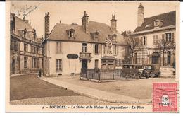 Cpa Bourges - La Statue Et La Maison De Jacques Coeur / La Place . - Bourges