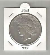 I DOLLARO PEACE 1925 - Federal Issues