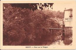 BRIEY : Pont Sur Le Woigot - Briey