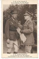 Z.M. Koning Leopold III En De Generaal Van Den Bergen - Belgique