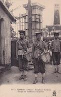 TONKIN - HanoÏ - Tirailleur Tonkinois - Groupe De Tambours Et Clairons - Viêt-Nam