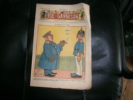 ANCIEN LA VIE DE GARNISON ANNEE 1911    N  138  LE CASQUE A TOUT FAIRE - A Suivre